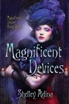 magnificentdevices