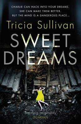 New release special review of kindle ebook sweet dreams by tricia charlie is a dreamhacker able to enter your dreams and mould their direction forget that recurring nightmare about being naked at an exam charlie will fandeluxe Epub